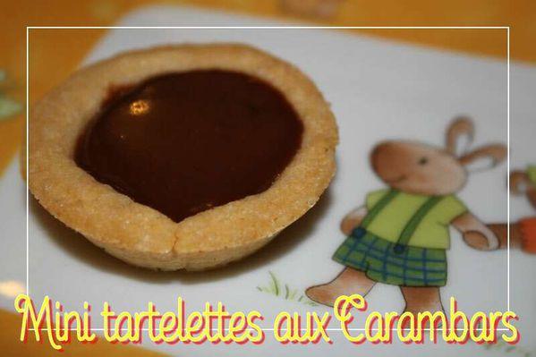 Mini tartelettes aux Carambars