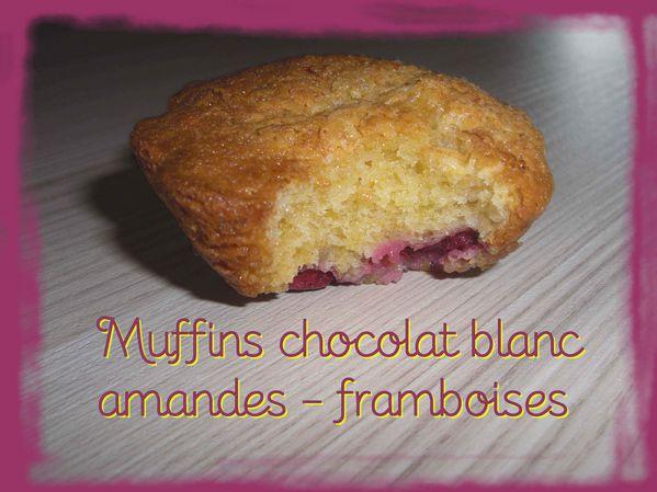 Muffins chocolat blanc, amandes et framboises