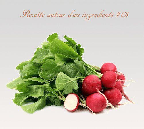 recette autour d'un ingrédient 63 le radis