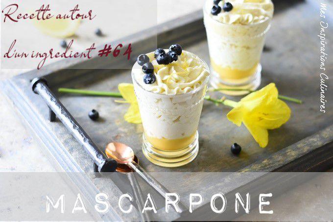 recette autour d' un ingrédient mascarpone