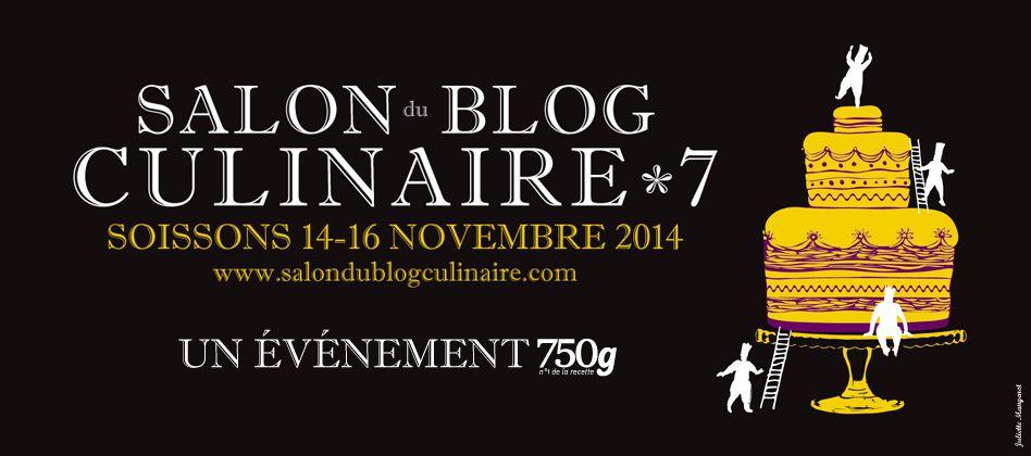 Salon du Blog Culinaire 7 / Soissons