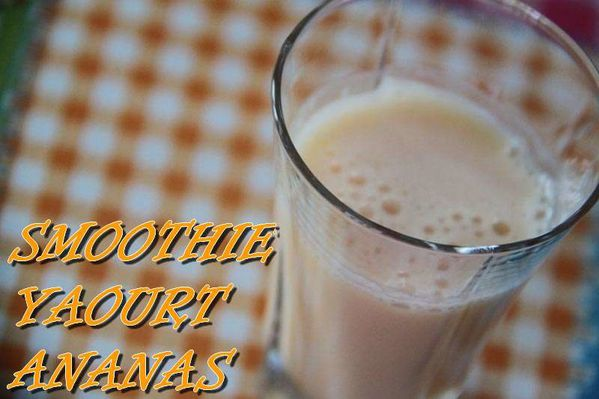 Smoothie Yaourt Ananas
