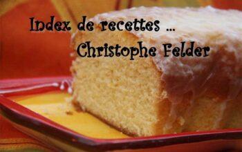 index de recettes Christophe Felder