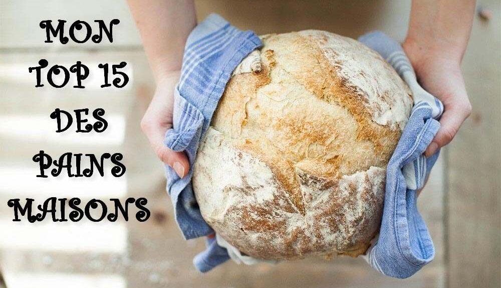 TOP 15 Pain maison bread