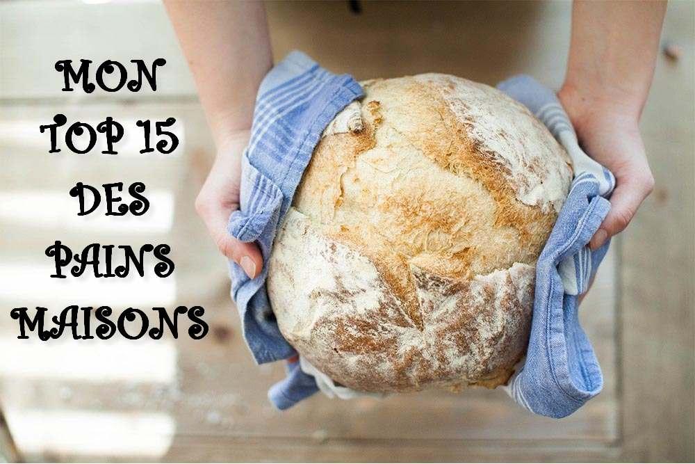 Mon Top 15 des pains maisons