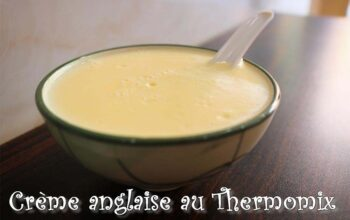 crème anglaise Thermomix trop facile
