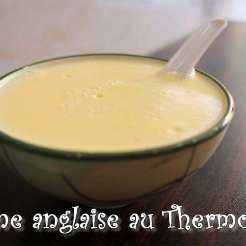 crème anglaise Thermomix trop facile