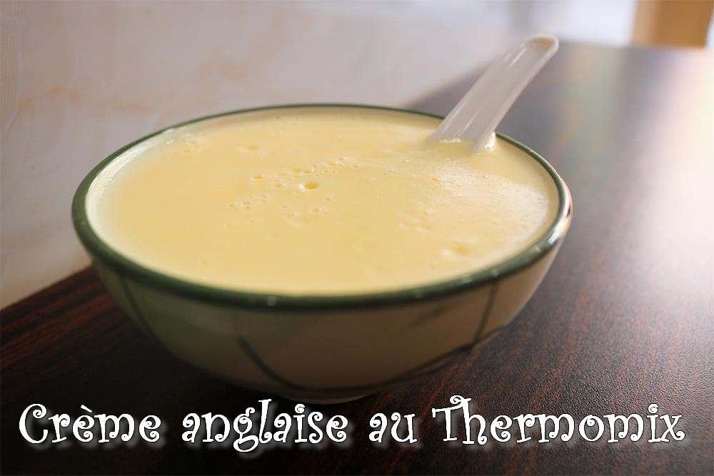 Crème anglaise au Thermomix… trop facile !!!