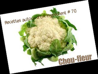 recettes autour d'un ingrédient le chou fleur